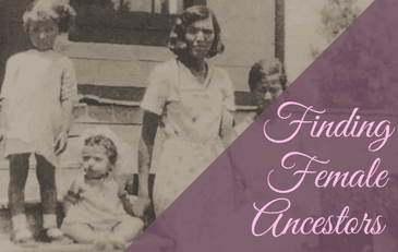 Find Your Female Ancestors during Women&#39s History Month