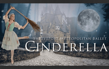 Shreveport Metropolitan Ballet presents Cinderella