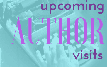 Upcoming Author Visits