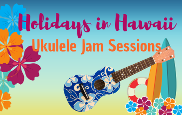 Holidays in Hawaii - Ukulele Jam Session