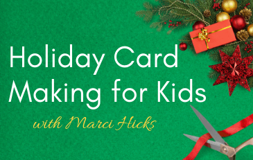 Holiday Card Making for Kids