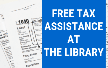 Free Tax Assistance at Your Library