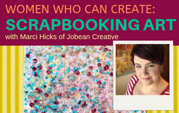 Women Who Can Create: Scrapbooking