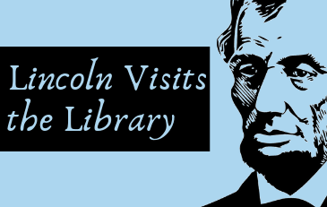 Lincoln Visits the Library