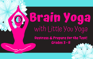 Brain Yoga with Little You Yoga