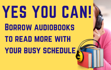 Borrow audiobooks to read on the go