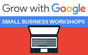 Grow with Google Small Business Workshops
