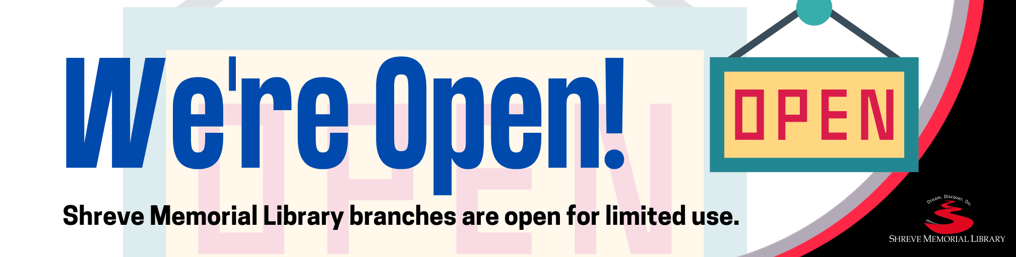 Shreve Memorial Library branches are open for limited use.