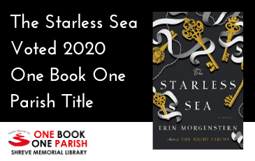 Starless Sea Voted 2020 One Book One Parish Title