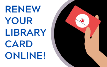 Renew Your Library Card Online