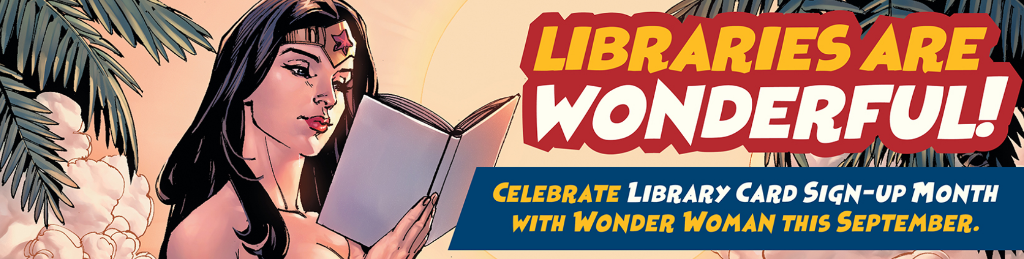 Celebrate Library Card Sign-Up Month
