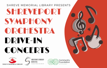 Shreve Memorial Library presents Shreveport Symphony Orchestra Drive-in Concerts