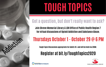 SML presents Tough Topic Series: Opioid Addiction & Substance Abuse   October 1 – October 29