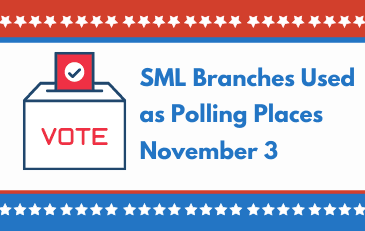 SML Branches Used as Polling Places November 3