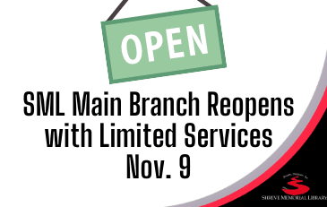 SML Main Branch Reopens with Limited Services Nov. 9