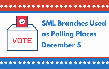 SML Branches Used as Polling Places Dec. 5