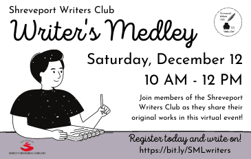 SML & Shreveport Writers Club Host Writer's Medley Dec. 12