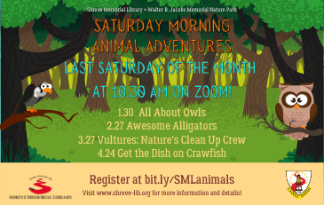 Saturday Morning Animal Adventures with Shreve Memorial Library and Walter B. Jacobs Memorial Nature