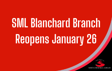 SML Blanchard Branch Reopens January 26