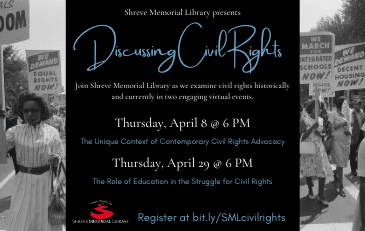 Shreve Memorial Library Hosts Virtual Programs Discussing Civil Rights in April