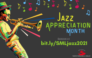 SML Celebrates Jazz Appreciation Month
