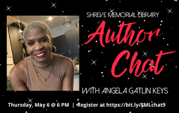 SML Concludes Author Chat Series with Angela Gatlin Keys May 6