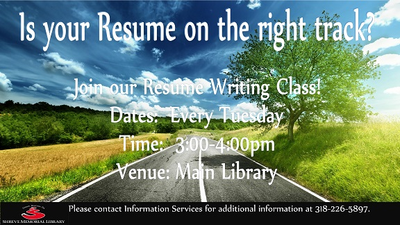 Resume Writing Class @ Shreve Memorial Library - Main Branch
